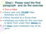step1 please read the first paragraph and do the exercise