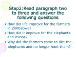 step2 read paragraph two to three and answer the following questions
