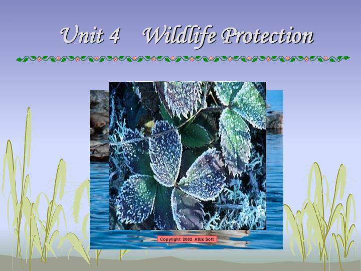 unit 4 wildlife protection n.