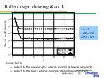 buffer design choosing b and k