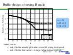 buffer design choosing b and k1