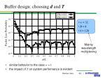 buffer design choosing d and t1