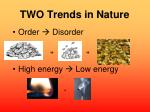 two trends in nature