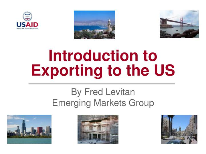 introduction to exporting to the us n.