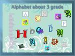 alphabet about 3 grade