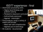 isd77 experience final