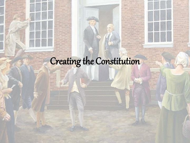 creating the constitution n.