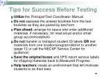 tips for success before testing