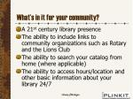 what s in it for your community