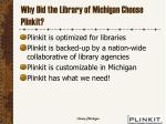 why did the library of michigan choose plinkit