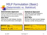 milp formulation basic deterministic vs statistical