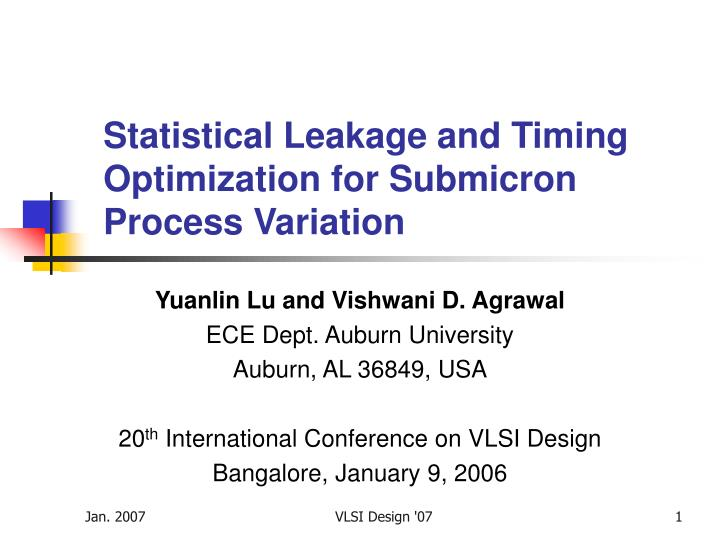 statistical leakage and timing optimization for submicron process variation n.