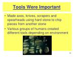 tools were important