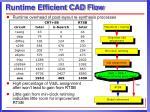 runtime efficient cad flow1