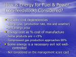 how is energy for fuel power non feedstock considered