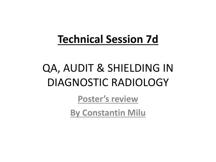 technical session 7d qa audit shielding in diagnostic radiology n.