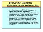 evaluating websites objectivity scope audience bias