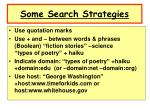 some search strategies
