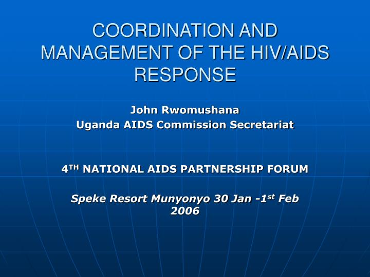 coordination and management of the hiv aids response n.
