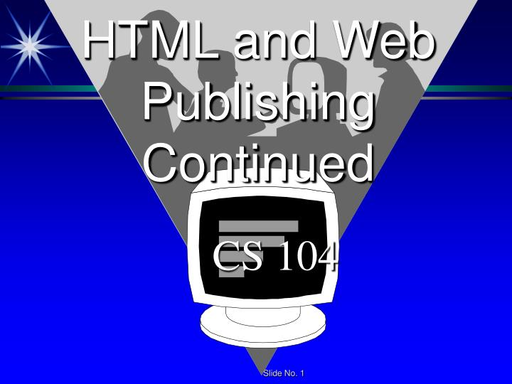 html and web publishing continued n.