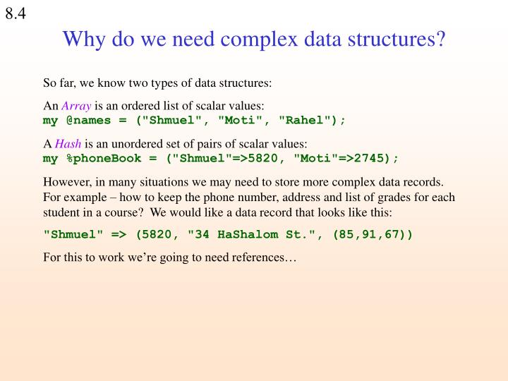 Why do we need complex data structures?