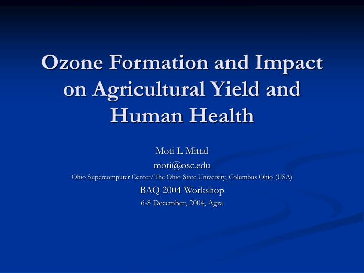ozone formation and impact on agricultural yield and human health n.