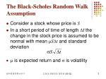 the black scholes random walk assumption