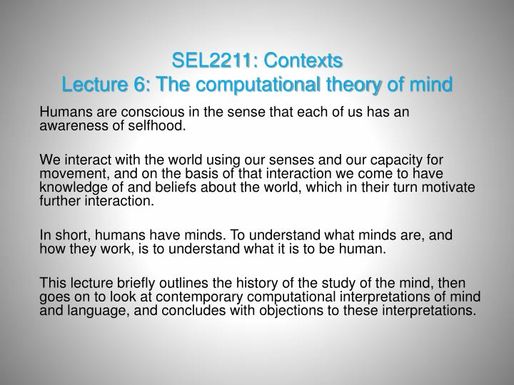 sel2211 contexts lecture 6 the computational theory of mind n.