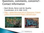 questions comments concerns contact information