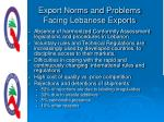 export norms and problems facing lebanese exports