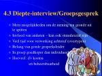 4 3 diepte interview groepsgesprek