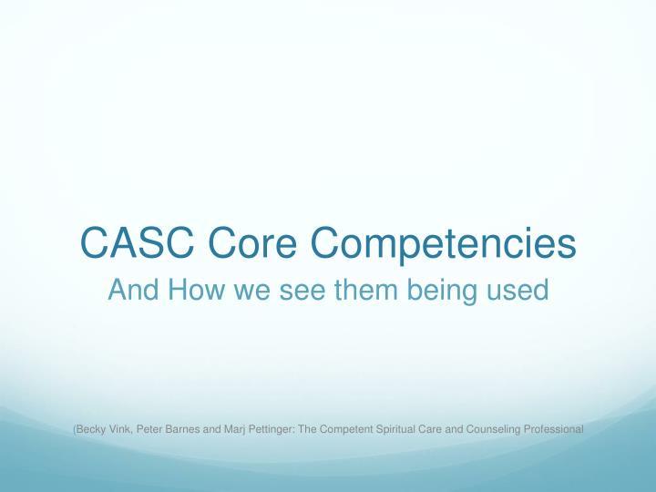 CASC Core Competencies