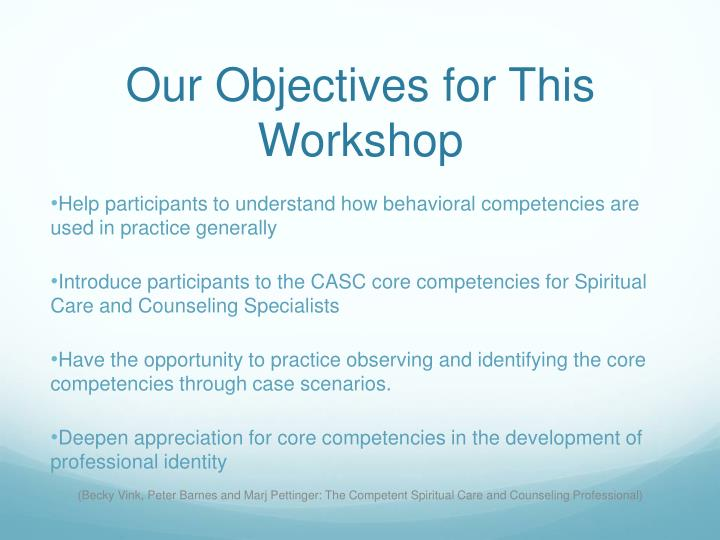 Our Objectives for This Workshop