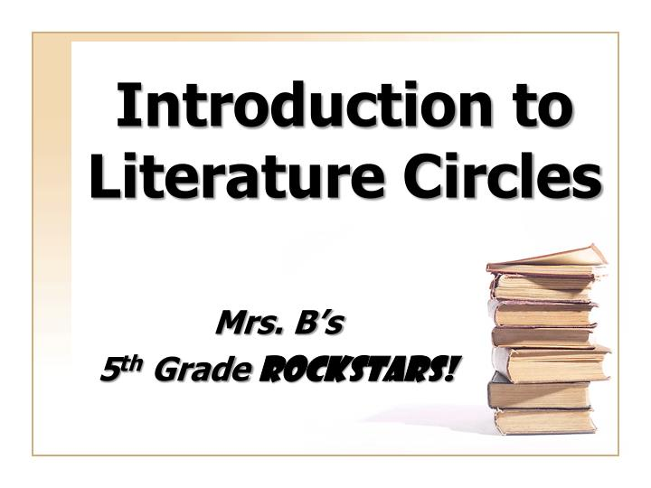 introduction to literature circles n.