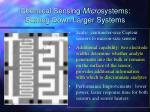 chemical sensing micro systems scaling down larger systems