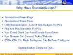 why have standardization
