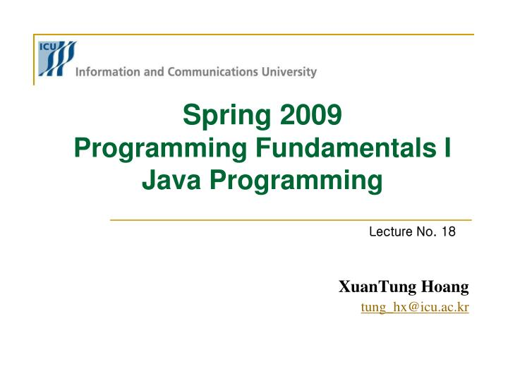 spring 2009 programming fundamentals i java programming n.