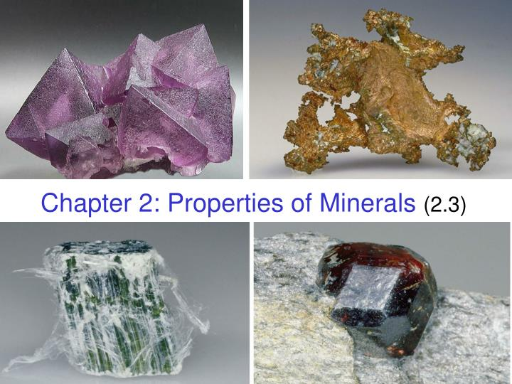 chapter 2 properties of minerals 2 3 n.
