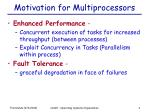 motivation for multiprocessors