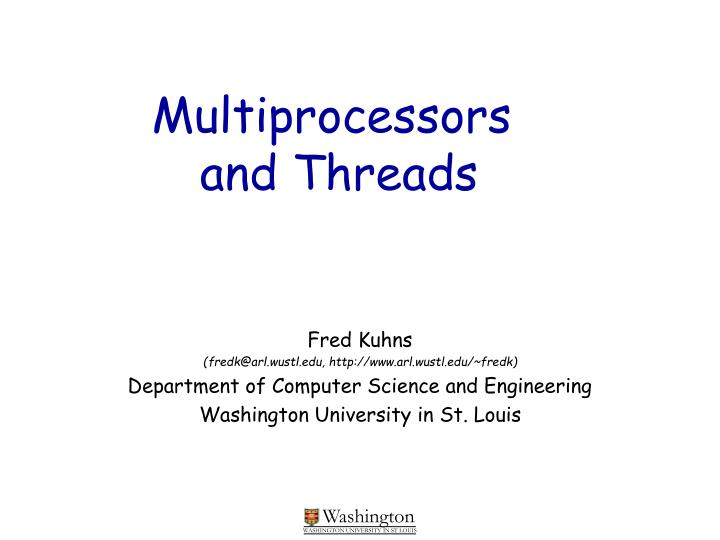 multiprocessors and threads n.