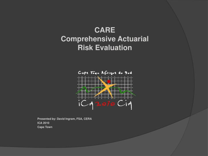 care comprehensive actuarial risk evaluation n.