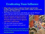 eradicating yuan influence