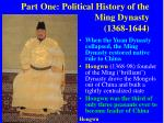 part one political history of the ming dynasty 1368 1644