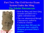 part two the civil service exam system under the ming the scholar bureaucrats