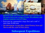 subsequent expeditions