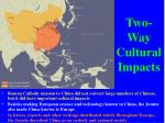 two way cultural impacts