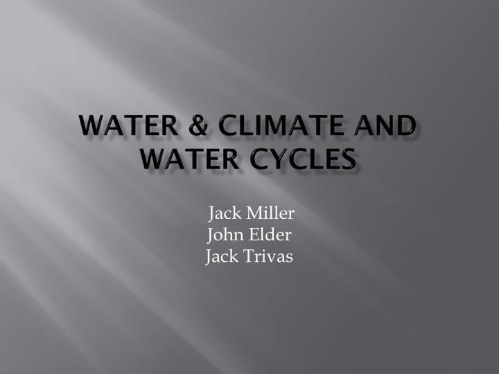 water climate and water cycles n.
