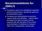 recommendations for 2004 5