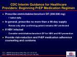 cdc interim guidance for healthcare providers beginning prep medication regimen