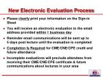 new electronic evaluation process